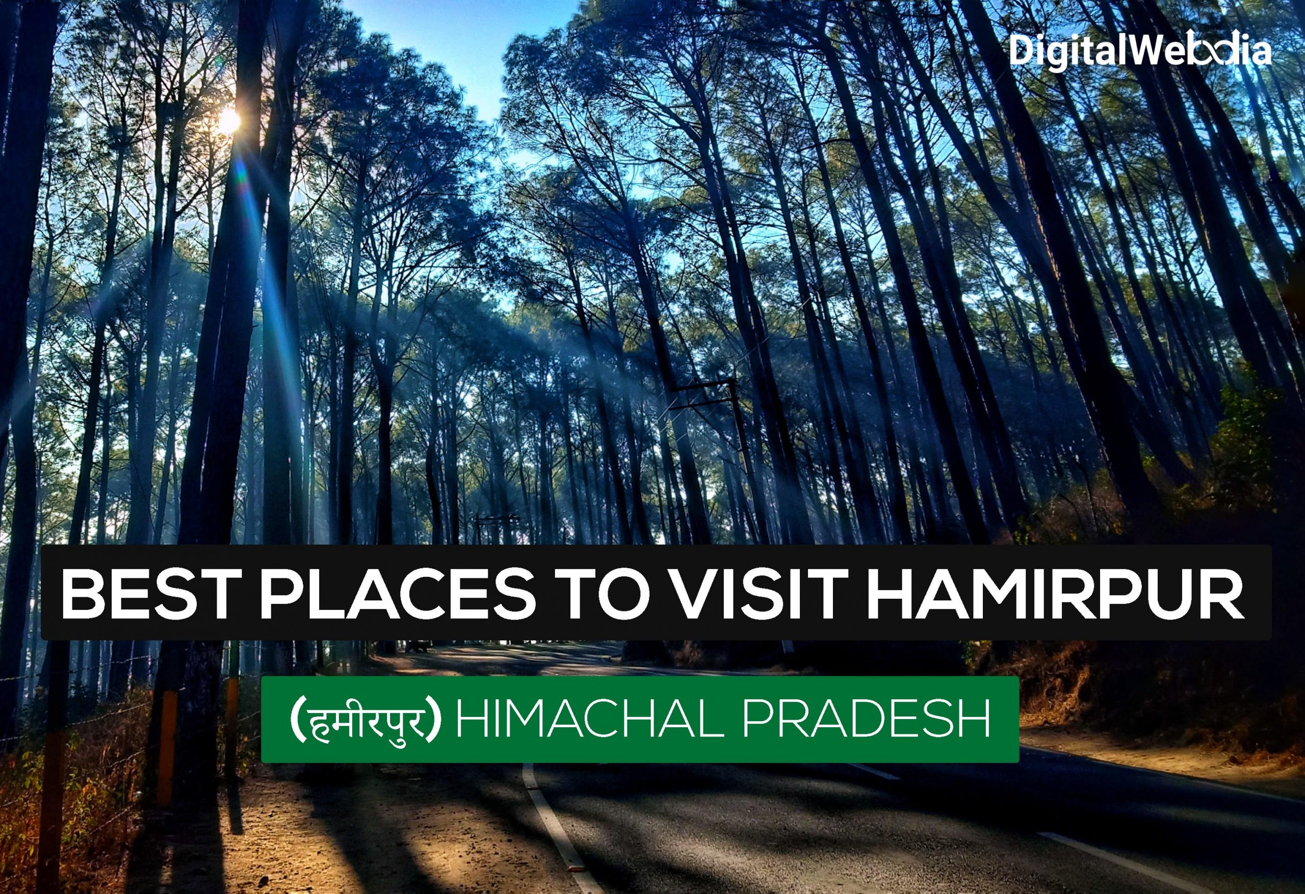 Best Places to Visit Hamirpur (हमीरपुर) Himachal Pradesh