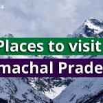 Top Places To Visit in Himachal Pradesh